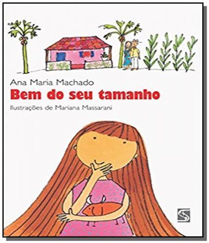 BEM DO SEU TAMANHO - ANA MARIA MACHADO