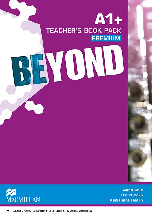 BEYOND A1+ - TEACHERS BOOK PREMIUM PACK - MACMILLA