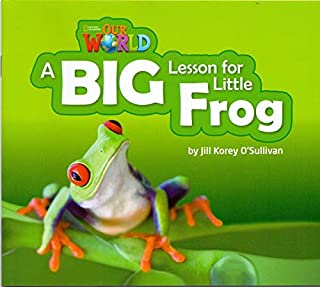 Big Lesson For Little Frog - Level 2 - Series Our