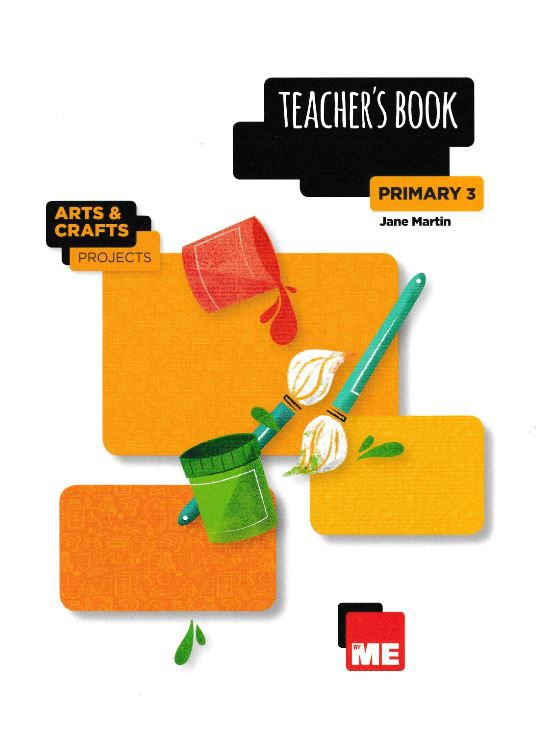 BILINGUAL BYME - ARTS & CRAFTS PROJECTS TEACHERS BOOK-3