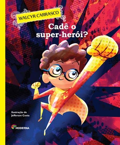 Cade O Super Heroi
