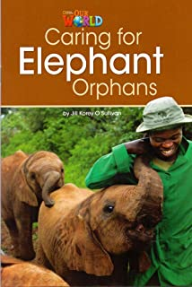 Caring For Elephant Orphans - Level 3 - Series Our