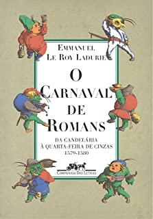 Carnaval De Romans, O - Da Candelaria A Quarta-Fei