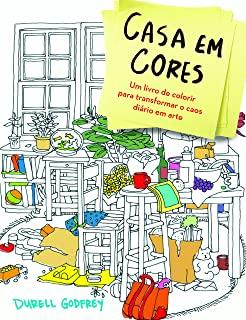 Casa Em Cores: Um Livro De Colorir Para Transforma