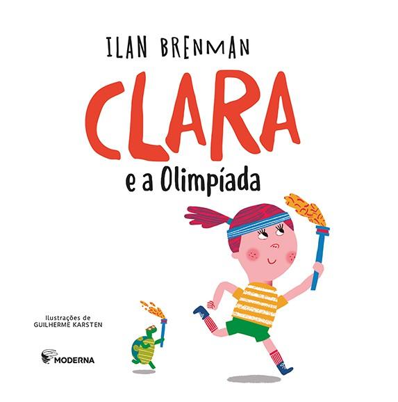 CLARA E AS OLIMPIADAS ED2 - ILAN BRENMAN