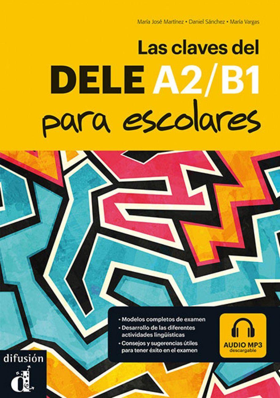 CLAVES DEL DELE A2/B1 PARA ESCOLARES