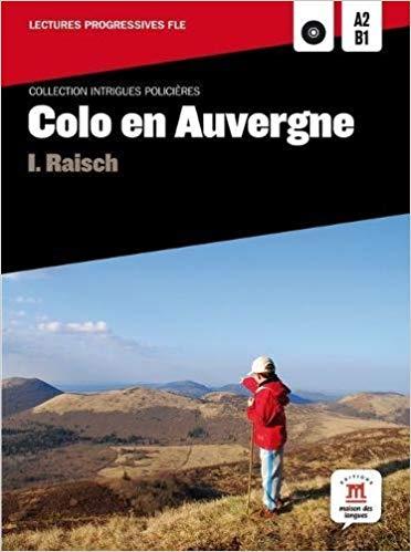 COLO EN AUVERGNE A2 B1 - AVEC CD AUDIO MP3