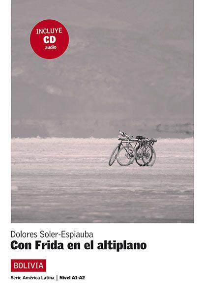CON FRIDA EN EL ALTIPLANO - LECTURAS GRADUADAS SOB