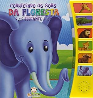 Conhecendo Os Sons Da Floresta: Elefante