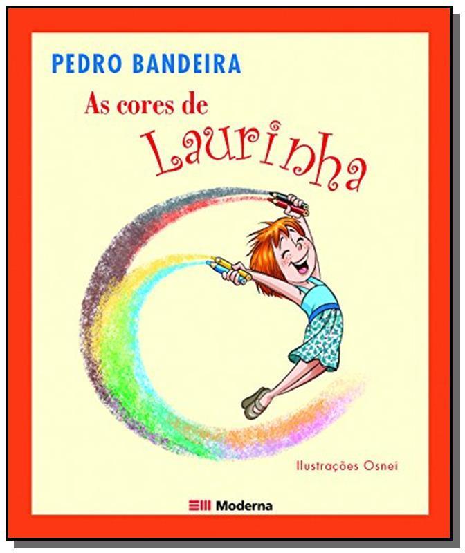 Cores de Laurinha, As - Pedro Bandeira