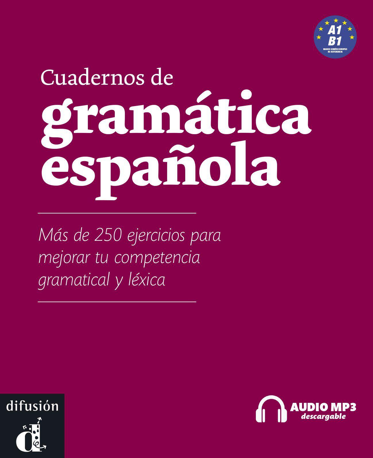 CUADERNOS DE GRAMATICA ESPANOLA A1-B1 - LIBRO CON