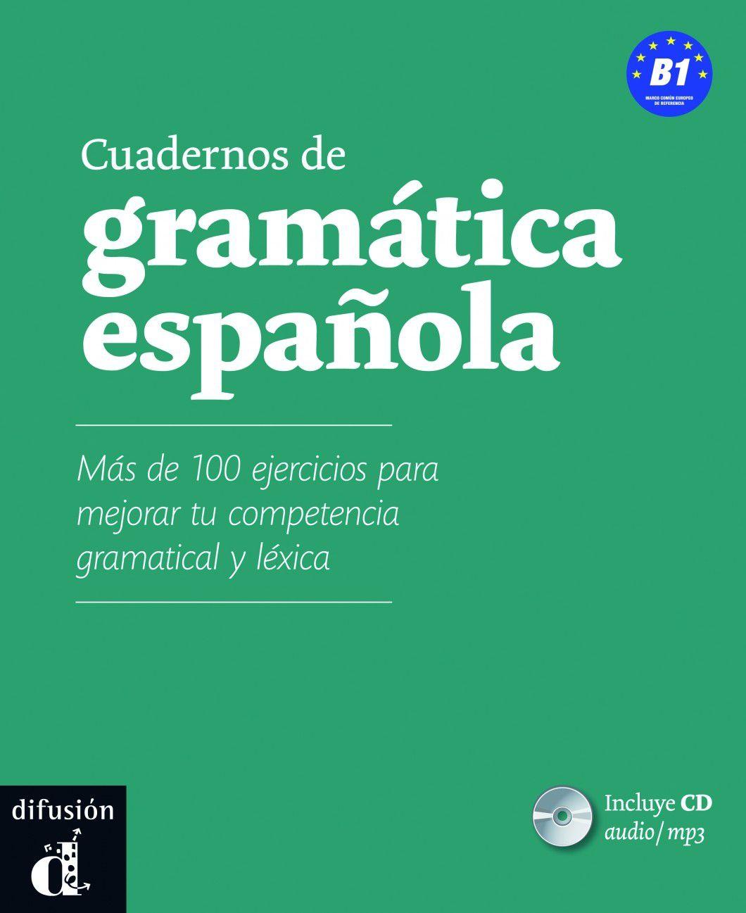 CUADERNOS DE GRAMATICA ESPANOLA B1 - LIBRO CON CD