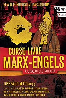 Curso Livre Marx-Engels: A Criacao Destruidora