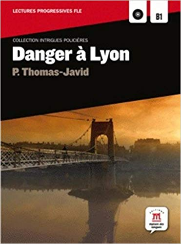 DANGER A LYON B1 - AVEC CD AUDIO MP3