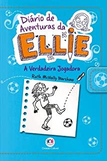 Diario De Aventuras Da Ellie: A Verdadeira Jogador