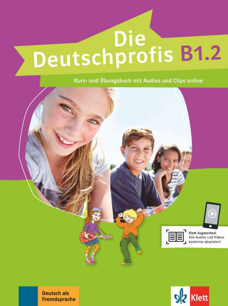 DIE DEUTSCHPROFIS, KURS- UND ÜBUNGSBUCH + AUDIOS UND CLIPS ONLINE-B1.2