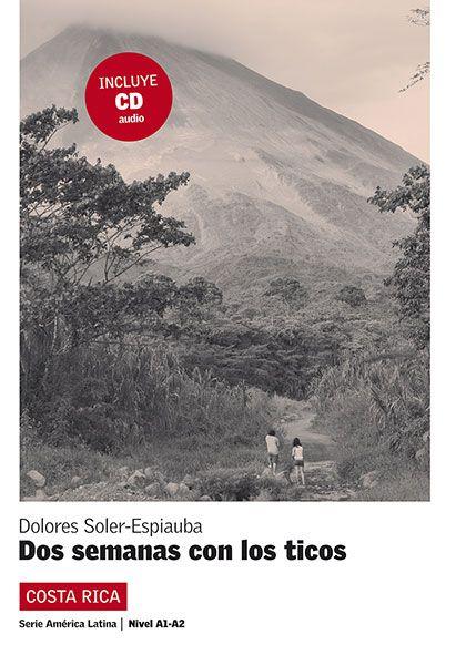 DOS SEMANAS CON LOS TICOS - LECTURAS GRADUADAS SOB