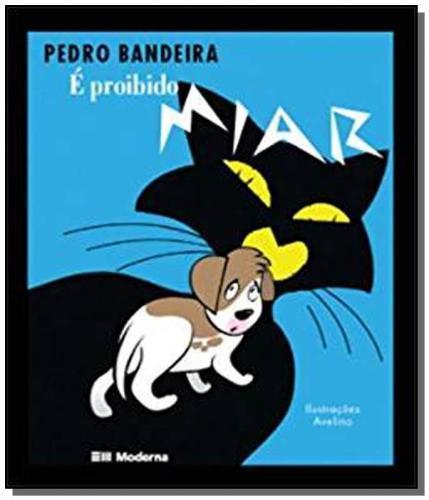 E PROIBIDO MIAR - PEDRO BANDEIRA