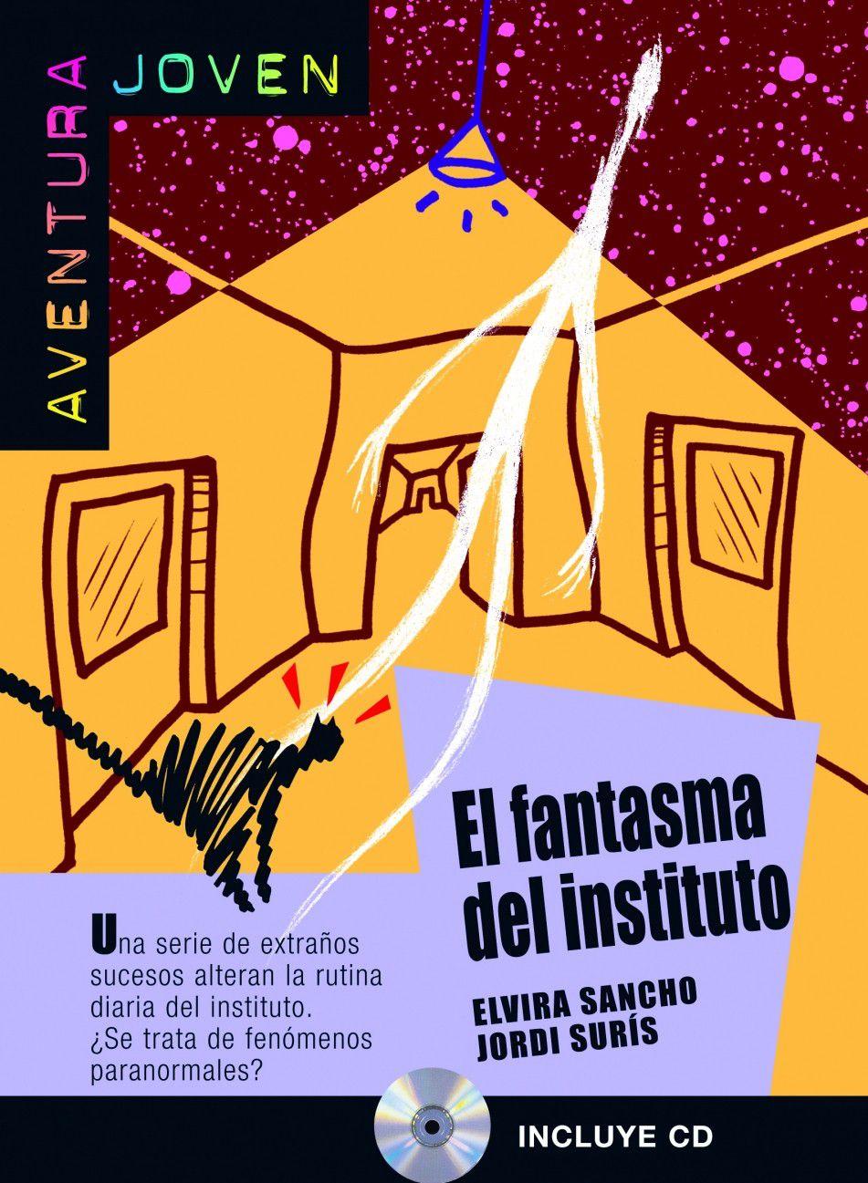 EL FANTASMA DEL INSTITUTO - AVENTURA JOVEN - NIVEL
