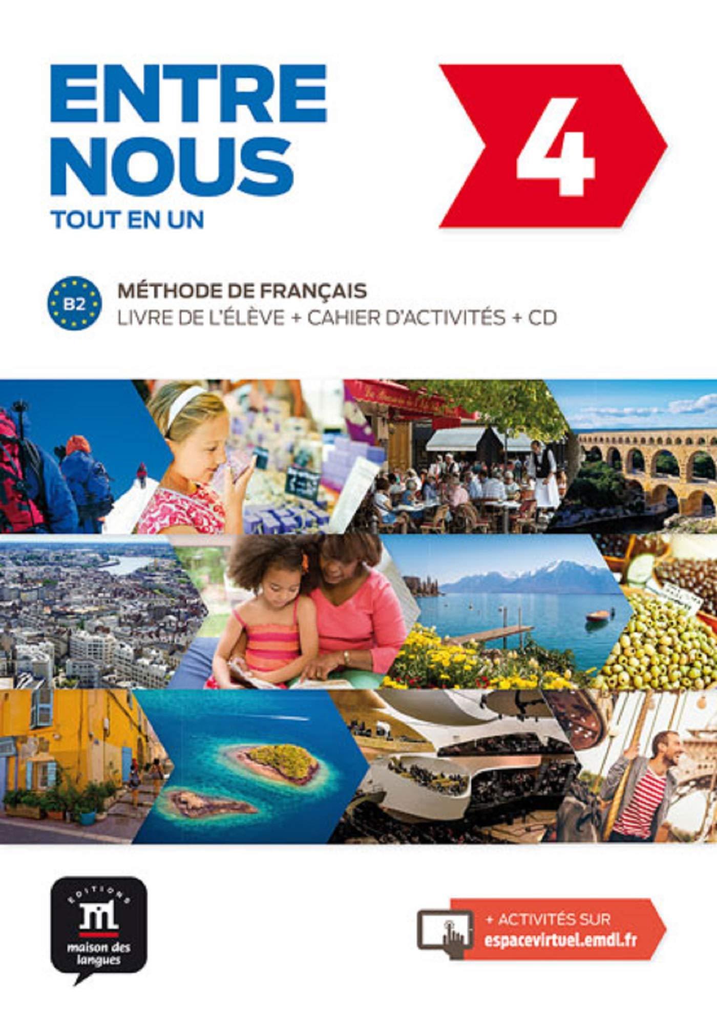 ENTRE NOUS LIVRE DE LÉLÈVE + CD + CAHIER DACTIVITÉS-B2