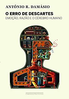 Erro De Descartes, O: Emocao, Razao E O Cerebro Hu