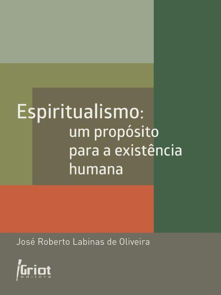 Espiritualismo : um propósito para a existência humana