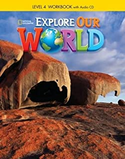 Explore Our World: Workbook With Audio Cd - L4