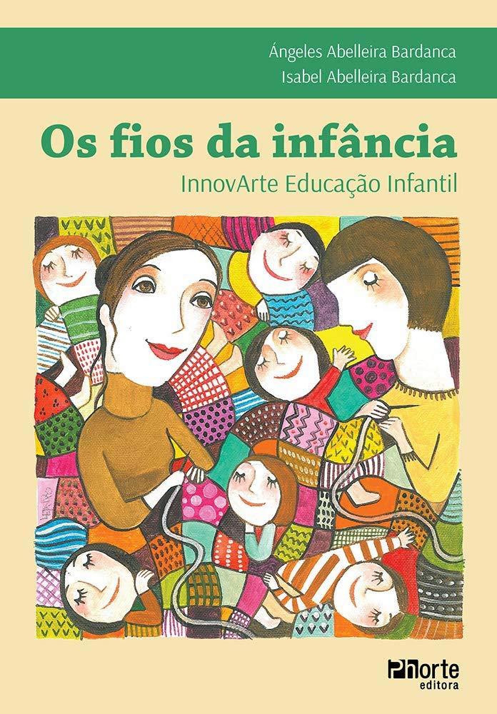 FIOS DA INFANCIA, OS