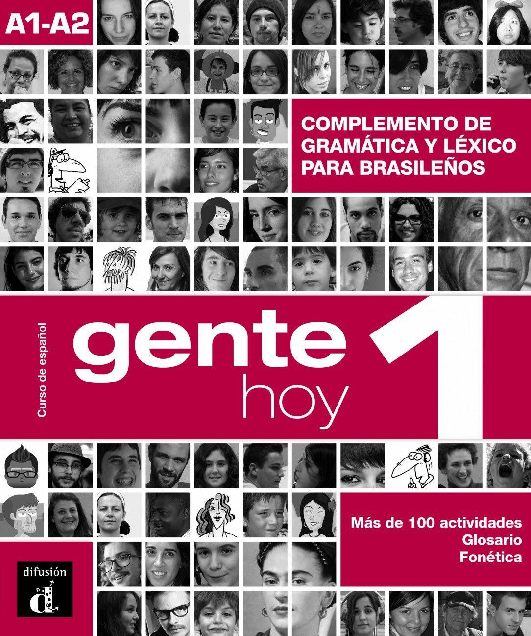 GENTE HOY 1 COMPLEMENTO DE GRAMATICA Y VOCABULARIO