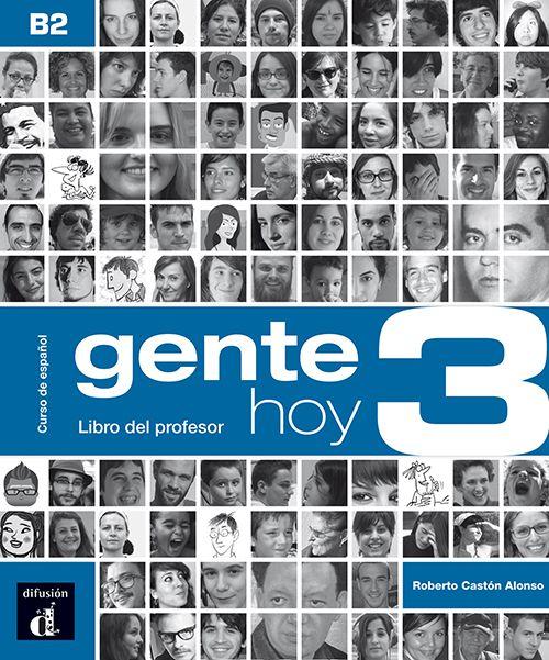 GENTE HOY 3 LIBRO DEL PROFESOR