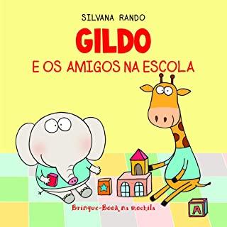 Gildo E Os Amigos Na Escola - Livro De Banho