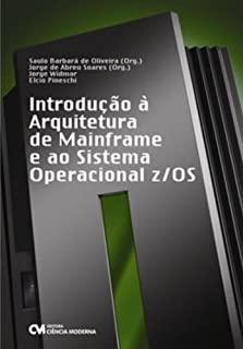 Introducao A Arquitetura De Mainframe E Ao Sistema