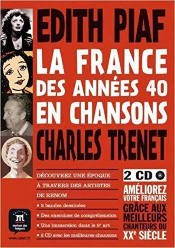 LA FRANCE DES ANNEES 40 EN CHANSONS - BANDE DESSIN