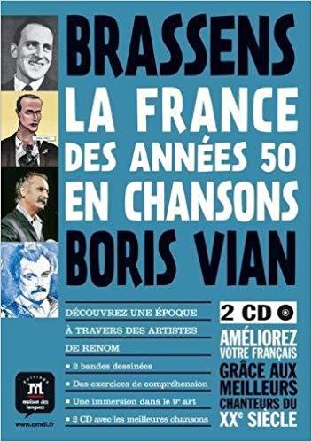 LA FRANCE DES ANNEES 50 EN CHANSONS - BANDE DESSIN