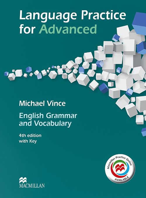 LANGUAGE PRACTICE FOR ADVANCED: ENGLISH GRAMMAR AN
