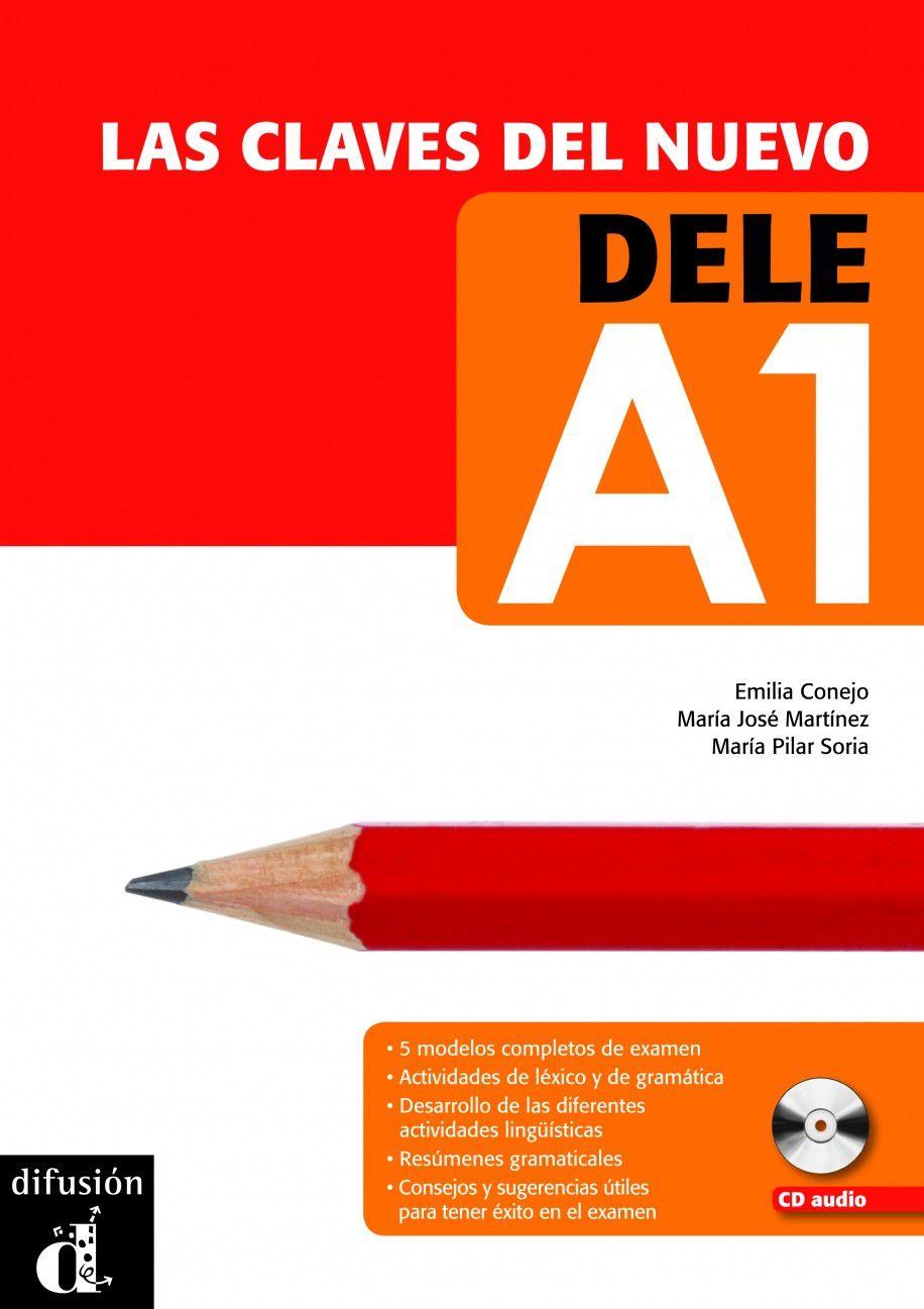 LAS CLAVES DEL NUEVO DELE A1 - LIBRO CON CD AUDIO
