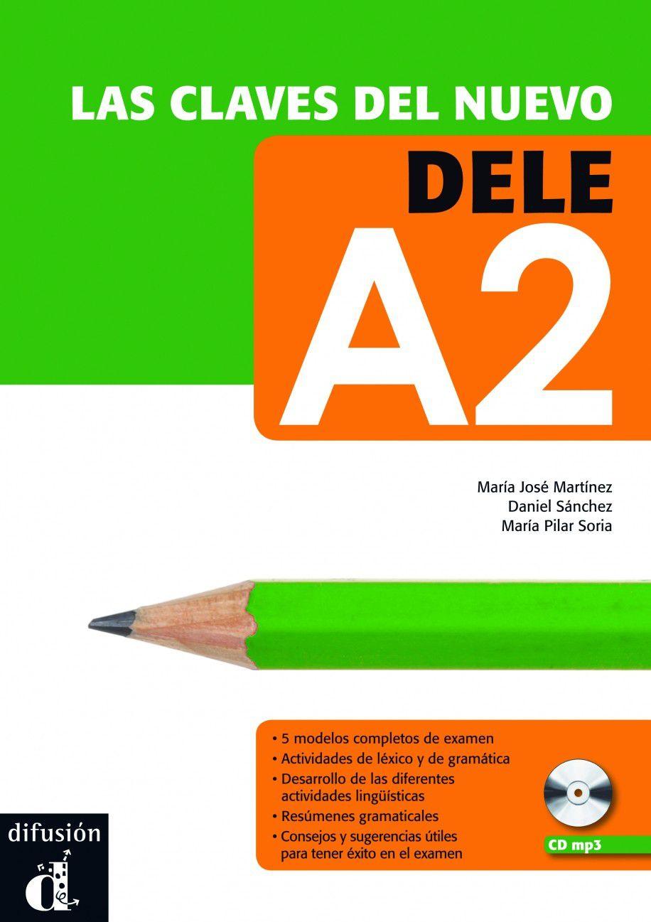 LAS CLAVES DEL NUEVO DELE A2 - LIBRO CON CD AUDIO