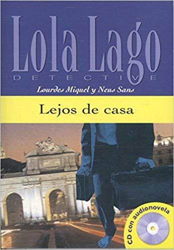 LEJOS DE CASA - NIVEL A2+ - LIBRO + CD AUDIO
