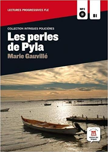 LES PERLES DE PYLA - LECTURES PROGRESSIVES FLE - B