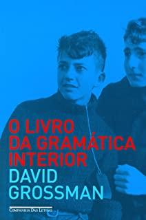 Livro Da Gramatica Interior, O