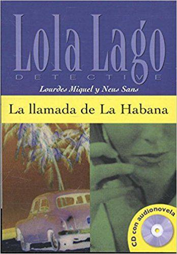 LLAMADA DE LA HABANA - NIVEL A2+ - LIBRO + CD AUDI