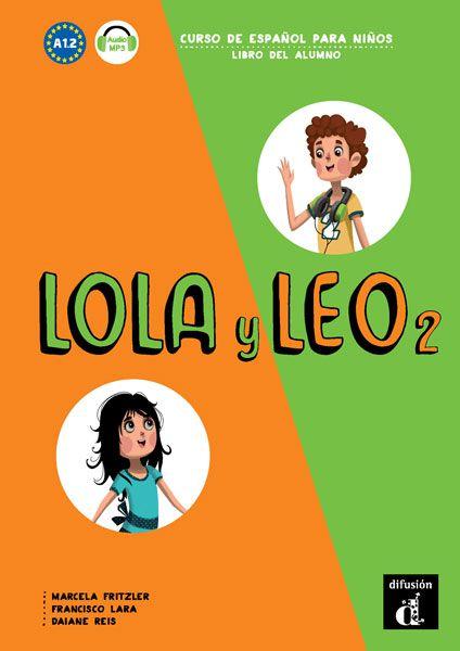 LOLA Y LEO 2 - LIBRO DEL ALUMNO - NIVEL A1