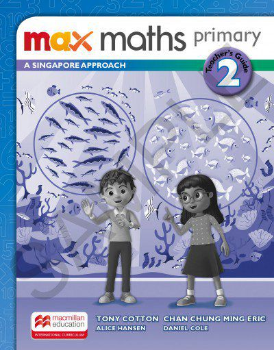 MAX MATHS PRIMARY - A SINGAPORE APPROACH - TEACHERS BOOK-2