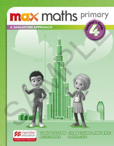 MAX MATHS PRIMARY - A SINGAPORE APPROACH - TEACHERS BOOK-4