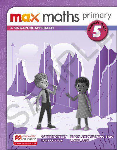 MAX MATHS PRIMARY - A SINGAPORE APPROACH - TEACHERS BOOK-5