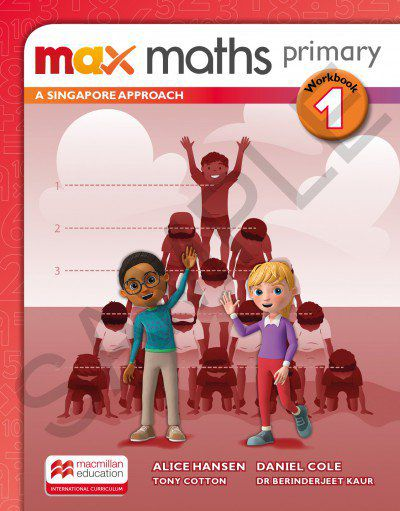 MAX MATHS PRIMARY - A SINGAPORE APPROACH - WORKBOOK-1