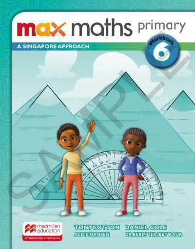 MAX MATHS PRIMARY - A SINGAPORE APPROACH - WORKBOOK-6