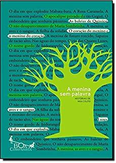 Menina Sem Palavra, A: Histórias De Mia Couto