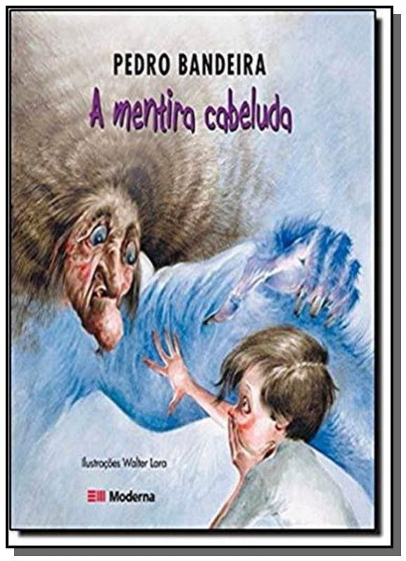 MENTIRA CABELUDA, A - PEDRO BANDEIRA