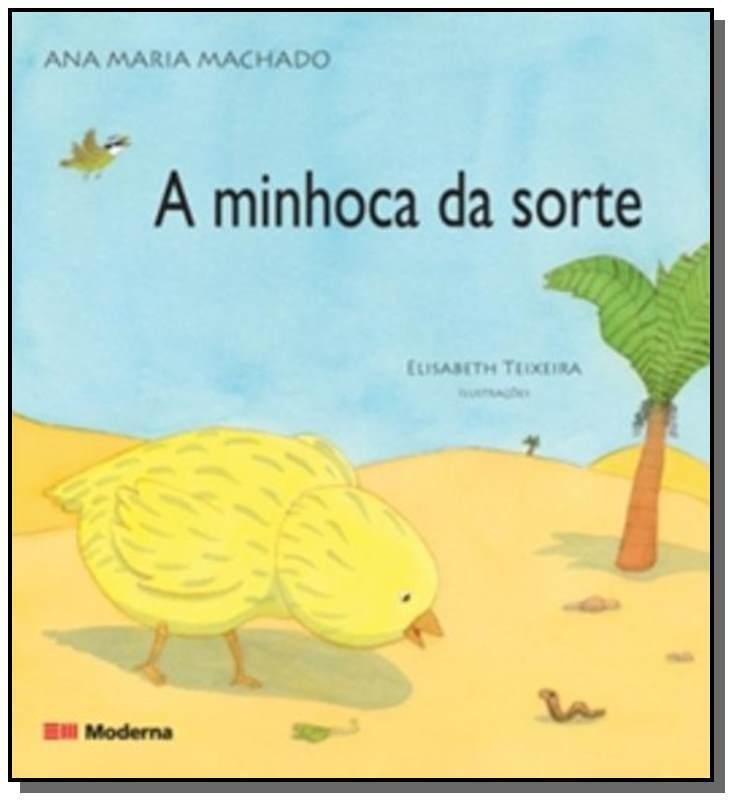MINHOCA DA SORTE, A - DAVID CAMARGO MACHADO
